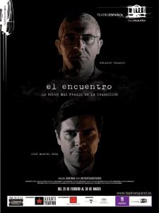 'El encuentro' (La noche más frágil de La Transición) | Eduardo Velasco y José Manuel Seda | Avanti Teatro | Teatro Español de Madrid | Cartel