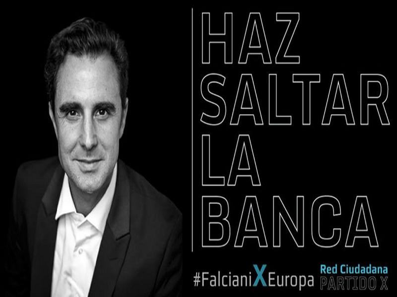 Haz saltar la banca | Falcioni X Europa | Red Ciudadana Partido X