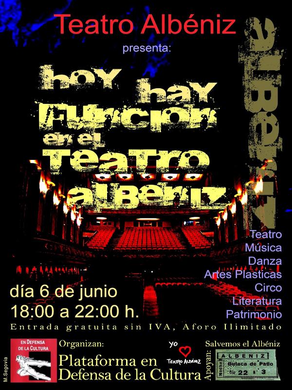 Hoy hay función en el Teatro Albéniz | Plataforma en Defensa de la Cultura | 6 de junio de 2014