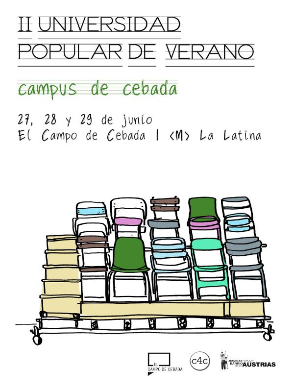 II Universidad Popular de Verano Campus de Cebada | El Campo de Cebada | La Latina - Madrid | 27, 28 y 29 de junio de 2014
