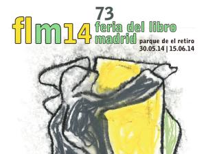 73ª Feria del Libro de Madrid 2014 | Parque de El Retiro | Del 30 de mayo al 15 de junio de 2014