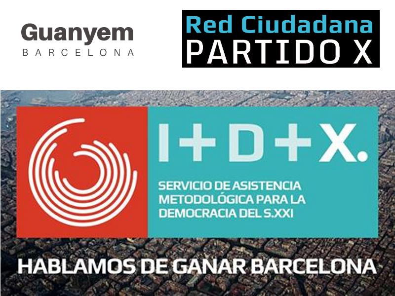 Guanyem Barcelona y Red Ciudadana Partido X | Hablamos de ganar Barcelona