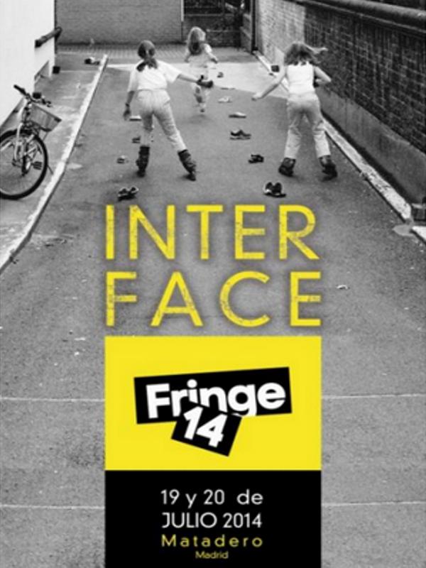 Interface | Fringe 14 | 19  y 20 de julio de 2014  | Matadero Madrid | Veranos de la Villa 2014
