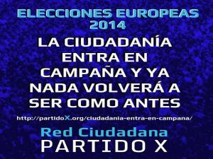 Red Ciudadana Partido X | Elecciones Europeas 2014 | La ciudadanía entre en campaña