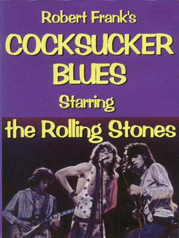 Cartel de 'Cocksucker Blues', el documental de Robert Frank sobre la gira americana de 1972 de los Rolling Stones