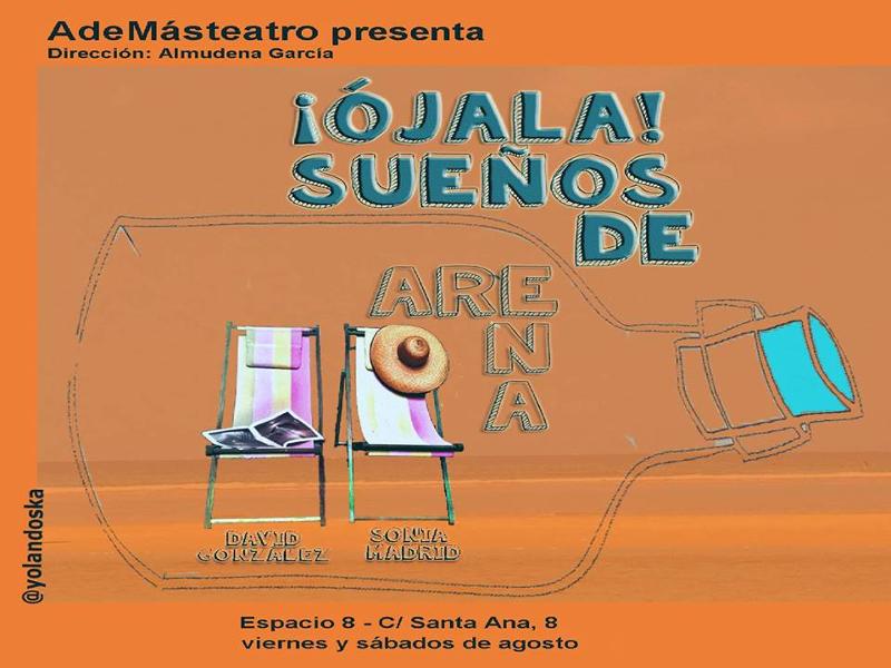 Cartel '¡Ojalá! Sueños de arena' | AdeMásTeatro | Espacio 8 | Agosto 2014 | Diseño: Yolandoska