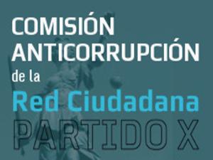 Comisión Anticorrupción | Red Ciudadana - Partido X
