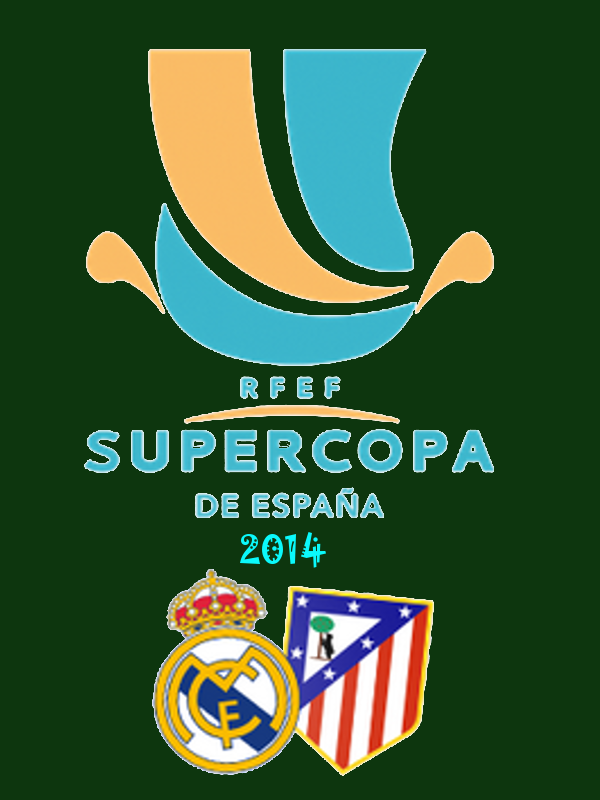 RFEF | Supercopa de España 2014 | Real Madrid versus Atlético de Madrid | Agosto 2014