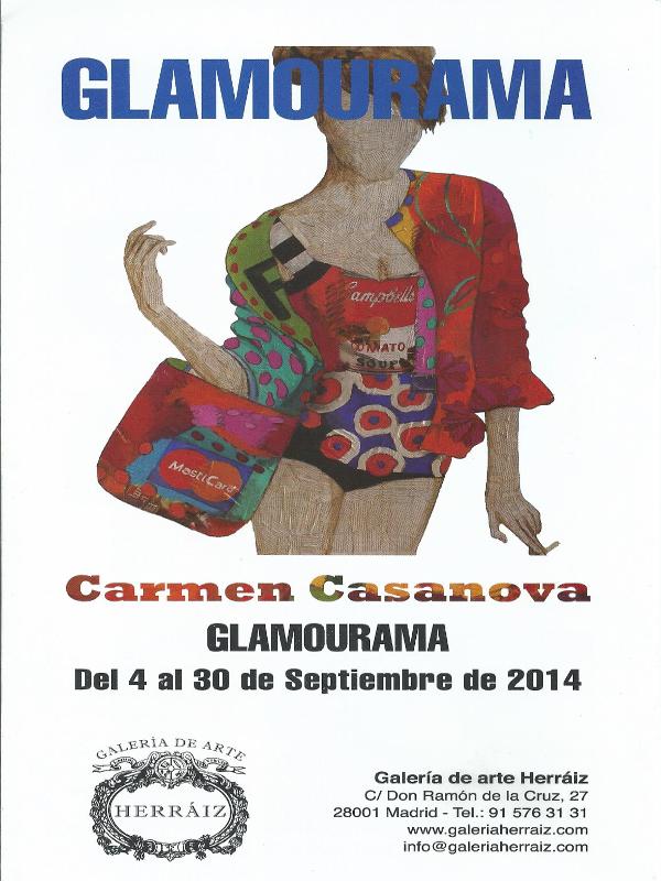 Cartel | Exposición 'Glamourama' de Carmen Casanova | Galería Herráiz - de Madrid | Del 4 al 30 de septiembre de 2014