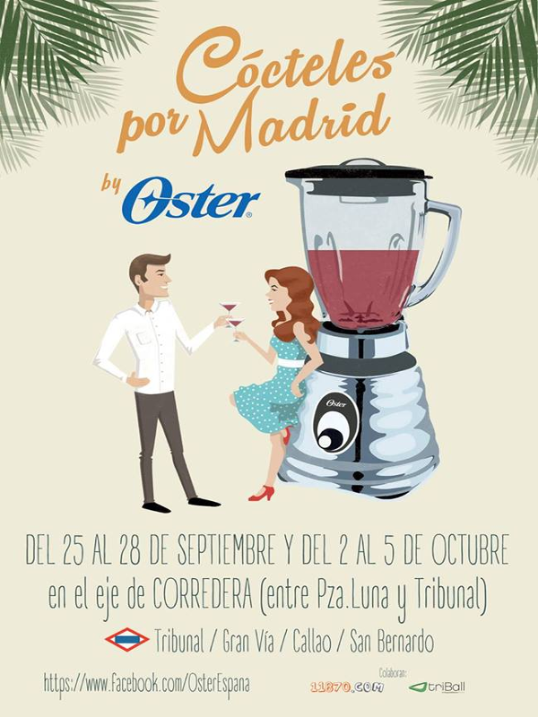 Cócteles por Madrid by Oster | Del 25 al 28 de septiembre y del 2 al 5 de octubre de 2014 | Barrio de Malasaña - Centro - Madrid | Cartel