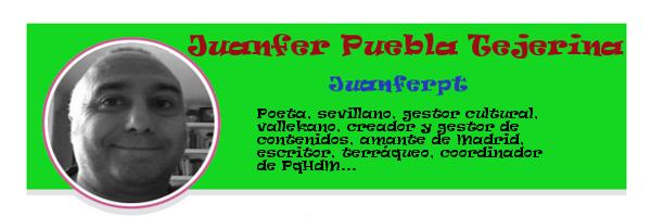 Perfil colaboradores PqHdM | Juanfer Puebla Tejerina | Juanferpt