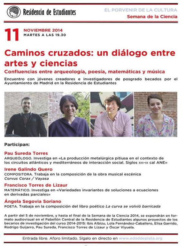 Caminos cruzados: un diálogo entre artes y ciencias | 'Confluencias entre arqueología, poesía, matemáticas y música', | Residencia de Estudiantes | Chamberí - Madrid | Martes 11 de noviembre de 2014