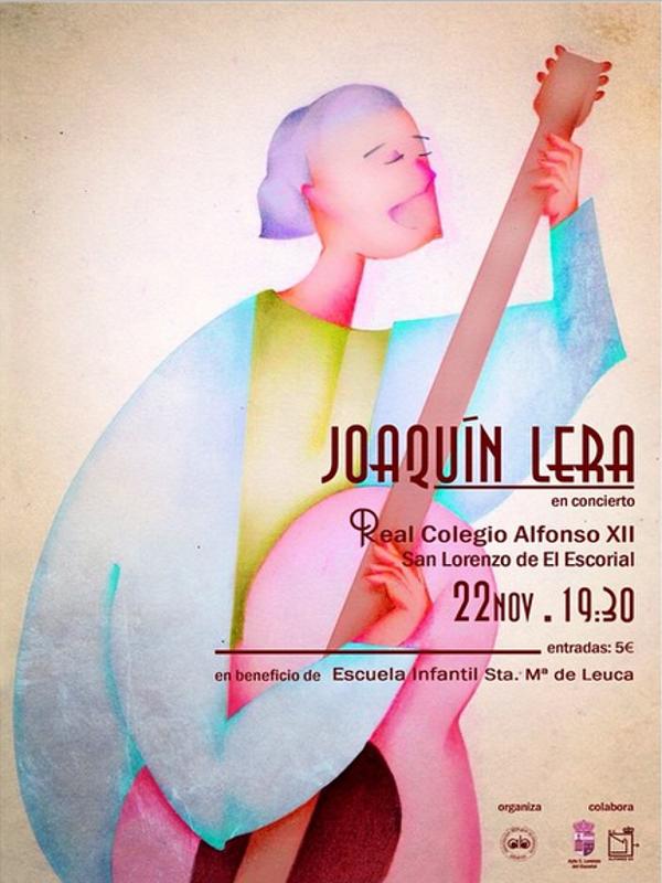 Concierto solidario de Joaquín Lera en beneficio de la Escuela Infantil Santa María de Leuca | San Lorenzo de El Escorial | Comunidad de Madrid | Sábado 22 de noviembre de 2014 | Cartel