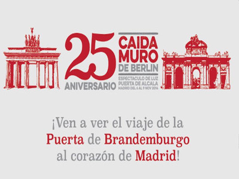 ¡Ven a ver el viaje de la Puerta de Brandemburgo al corazón de Madrid! | 25º Aniversario Caída Muro de Berlín | Espectáculo de luz | Puerta de Alcalá de Madrid | Del 6 al 9 de noviembre de 2014