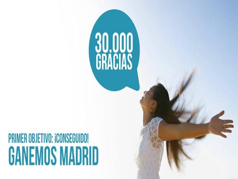 30.000 gracias | Primer objetivo ¡Conseguido! | 'Ganemos Madrid' | EM2015