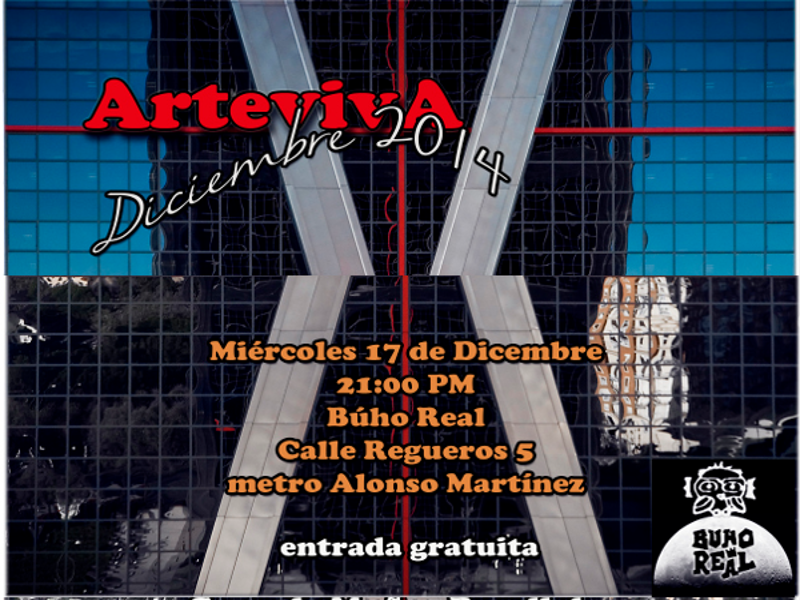 ArtevivA | Diciembre 2014 | Sala Búho Real | Madrid | Miércoles 17 de diciembre de 2014 - 21:00 horas | Recorte