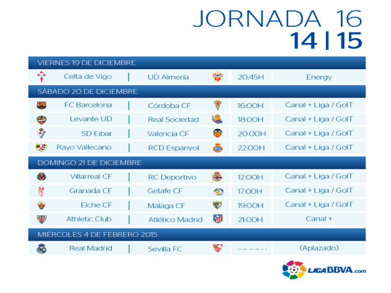 Calendario | Jornada décimo sexta| Liga BBVA | Temporada 2014-2015 | Del 19 de diciembre de 2014 al 4 de febrero de 2015