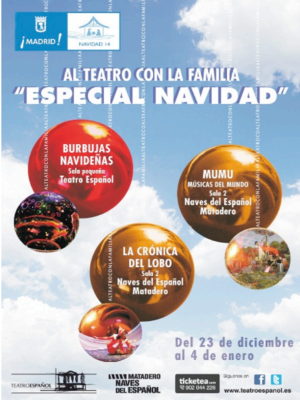 Especial Navidad 'Al teatro con la familia' | Teatro Español y Naves del Español en Matadero Madrid | Del 23 de diciembre de 2014 al 4 de enero de 2015