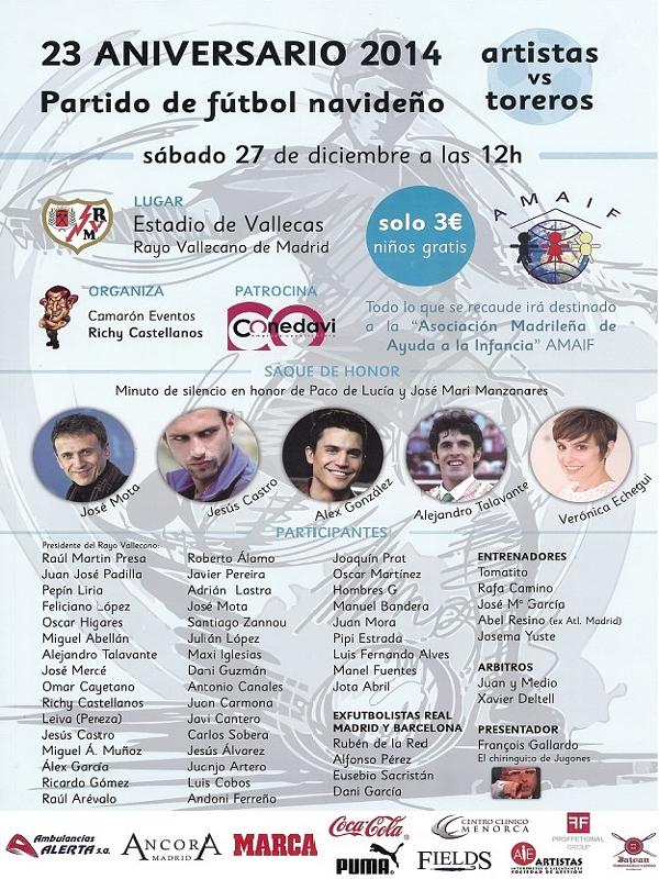 Partido de fútbol navideño 'Artistas vs Toreros ' | 23º aniversario 2014 | Estadio de V allecas - Rayo Vallecano de Madrid | Sábado 27 de diciembre de 2014 | Cartel