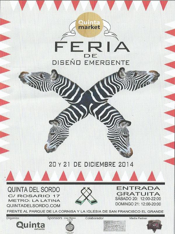 'Quinta Market' | 4ª Feria de Diseño Emergente | 20 y 21 de diciembre de 2014 | Centro Creativo Quinta del Sordo | La Latina - Madrid
