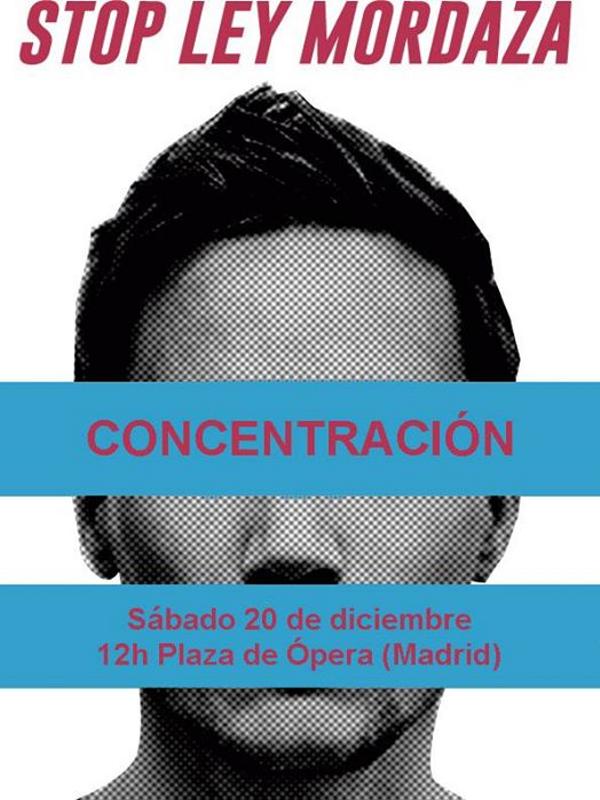 Stop Ley Mordaza | Concentración | Sábado 20 de diciembre de 2014 - 12:00 horas | Plaza de Ópera - Madrid