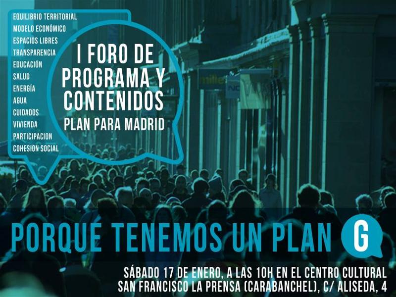 I Foro de Programa y Contenidos 'Plan para Madrid' | Ganemos Madrid | Centro Cultural San Francisco La Prensa - Carabanchel - Madrid | Sábado 17-01-2015