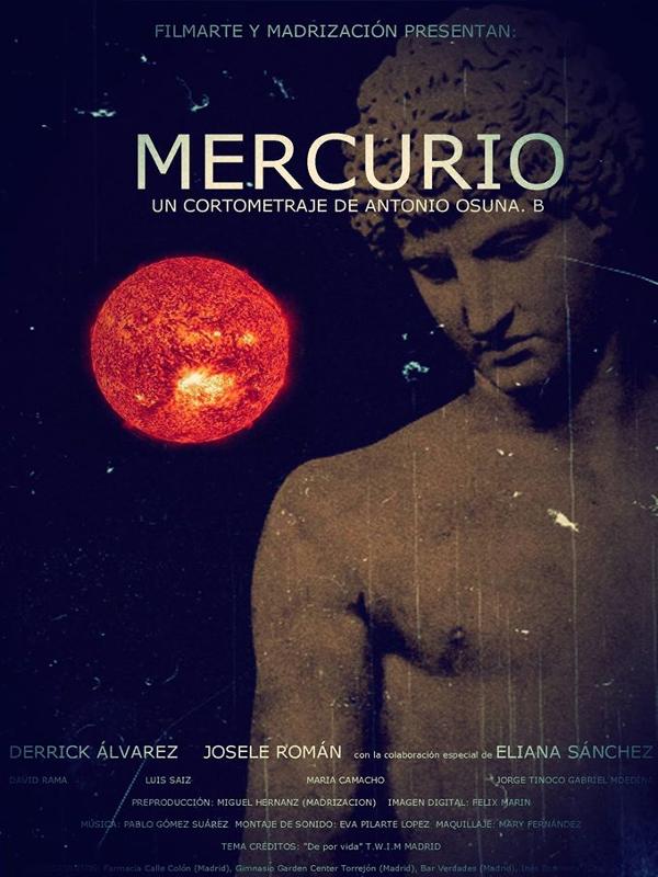 'Mercurio' | Un cortometraje de Antonio Osuna B. | Producido por FilmArte y Madrización | Cartel