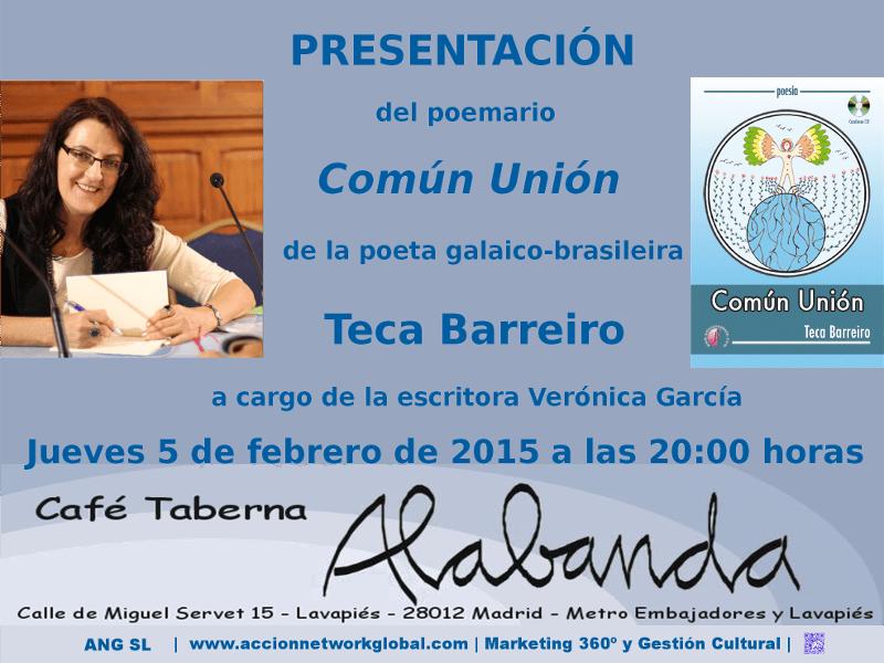 Presentación del poemario 'Común Unión' de Teca Barreiro en Café Taberna Alabanda (Lavapiés, Madrid, 05-02-2015)