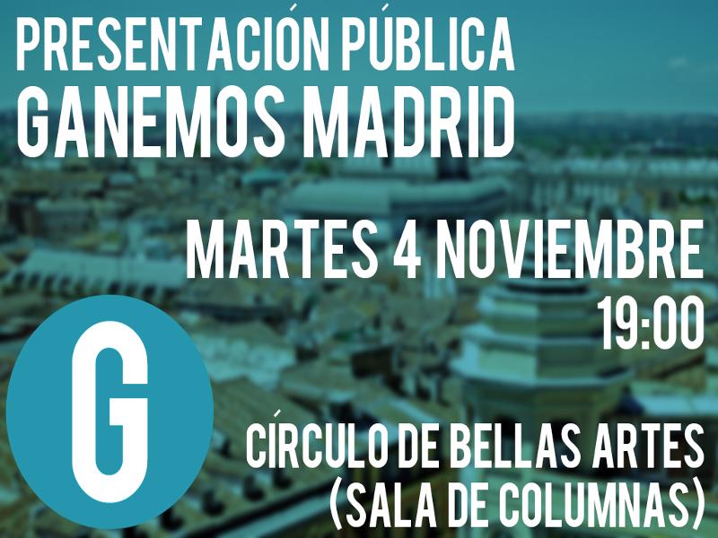 Presentación pública 'Ganemos Madrid' | Círculo de Bellas Artes de Madrid | Martes 4 de noviembre de 2014