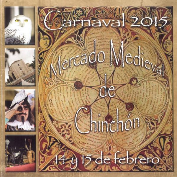 Carnaval 2015 | Mercado Medieval de Chinchón | 14 y 15 de febrero de 2015