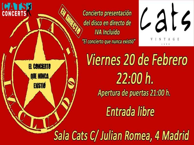 Concierto presentación en directo de 'El concierto que nunca existió' de IVA Incluido | Sala Cats Vintage | Chamberí - Madrid | Viernes 20 de febrero de 2015