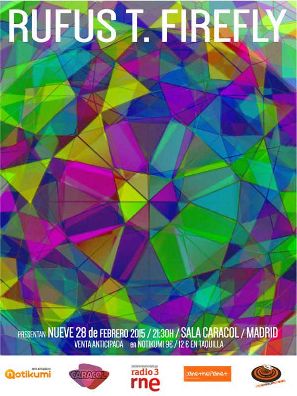 Rufus T. Firefly presentan 'Nueve', su último disco | Sala Caracol - Madrid | 28-02-2015 | Cartel