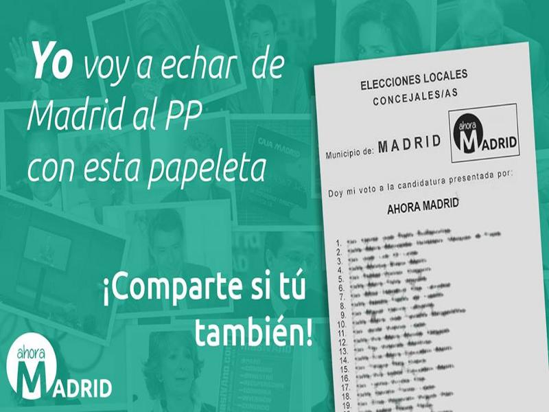 'Ahora Madrid' | ¡Yo voy a echar de Madrid al PP con esta papeleta | Elecciones Municipales y Autonómicas 2015