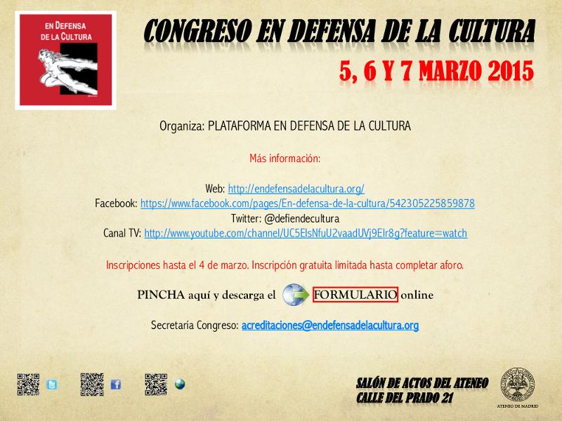 'Congreso en Defensa de la Cultura' | Plataforma en Defensa de la Cultura | Ateneo de Madrid | 5, 6 y 7 de marzo de 2015 | Flyer