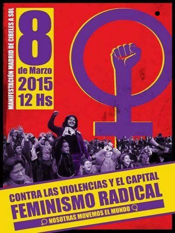 'Día Internacional de la Mujer' | Manifestación Madrid | Plaza de Cibeles - Puerta del Sol | 8 de marzo de 2015 - 12:00 horas | Cartel