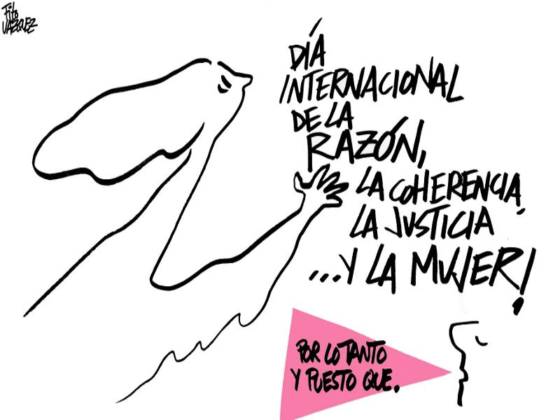 ¡Día Internacional de la razón, la coherencia, la justicia... y la mujer! | © Fito Vázquez 2015