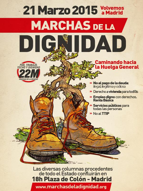 Marchas de la Dignidad | 21 de marzo de 2015 - 18:00 horas | Plaza de Colón - Madrid | Cartel