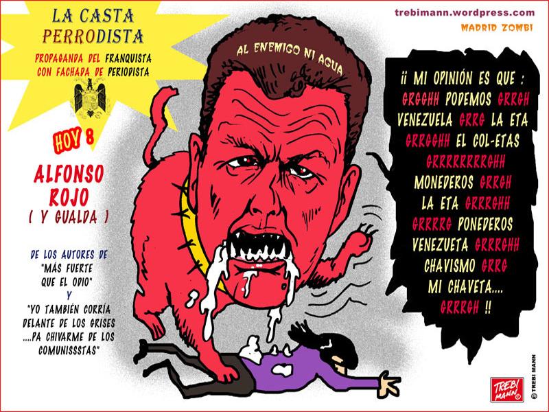 MZ 2015-13 | La casta perrodista (1) | Alfonso Rojo | © Trebi Mann 2015