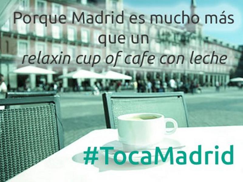 Porque Madrid es mucho más que un 'relaxin cup of cafe con leche' | #TocaMadrid