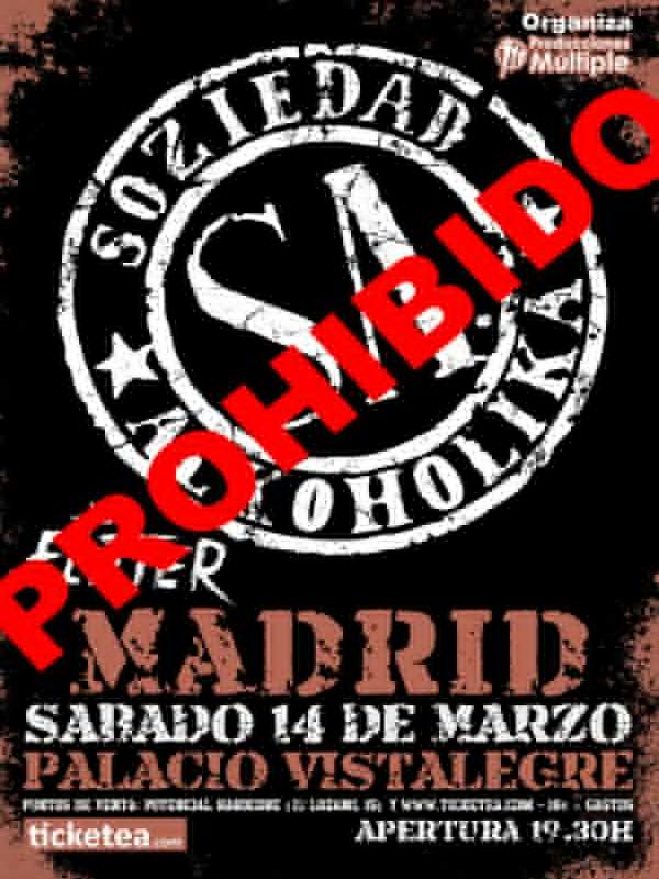 Prohibido el concierto de Soziedad Alkoholika del sábado 14 de marzo de 2015 en Madrid