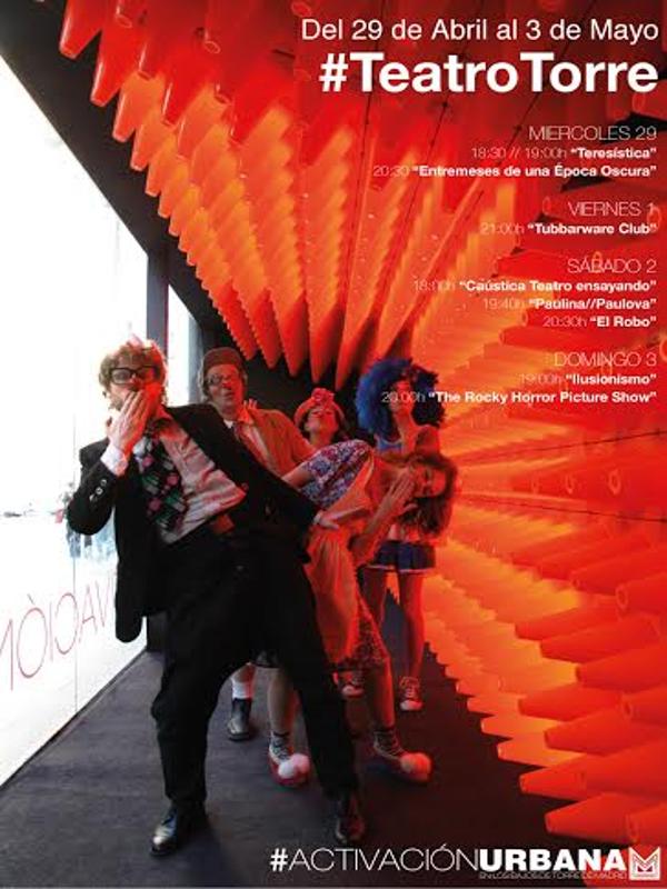'Entremeses de una época oscura' | Teatro de Mayo | Activación Urbana | Teatro Torre | 29-04-2015 | Cartel