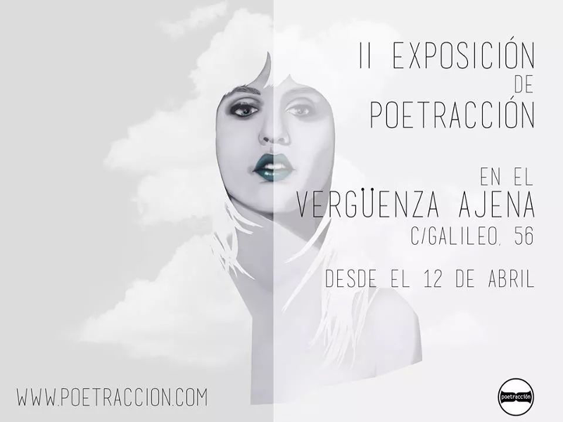 'II Exposición de Ilustraciones de Poetracción en el Vergüenza Ajena' | Desde el 12 de abril de 2015 | Chamberí - Madrid | Cartel: Paula Díaz