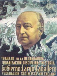 Trabajo en la retaguardia | Organización - Disciplina - Victoria | Gobierno Largo Caballero | Federación Socialista Valenciana | Cartel de 1937