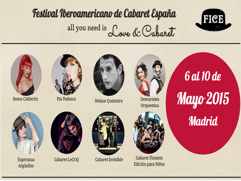 Festival Iberoamericano de Cabaret España | FICE 2015 | 'All you need is Love and Cabaret' | Madrid | Del 6 al 10 de mayo de 2015