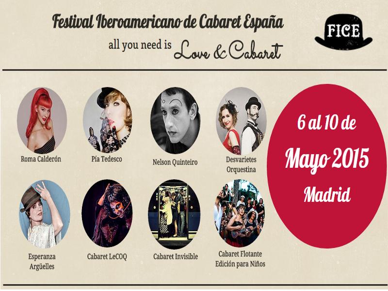 Festival Iberoamericano de Cabaret España | FICE 2015 | 'All you need is Love and Cabaret' | Madrid | Del 6 al 10 de mayo de 2015