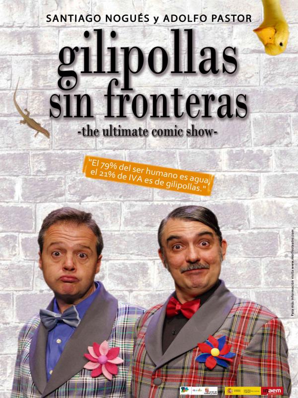 'Gilipollas sin Fronteras' de Morfeo Teatro con Santiago Nogués y Adolfo Pastor   Cartel
