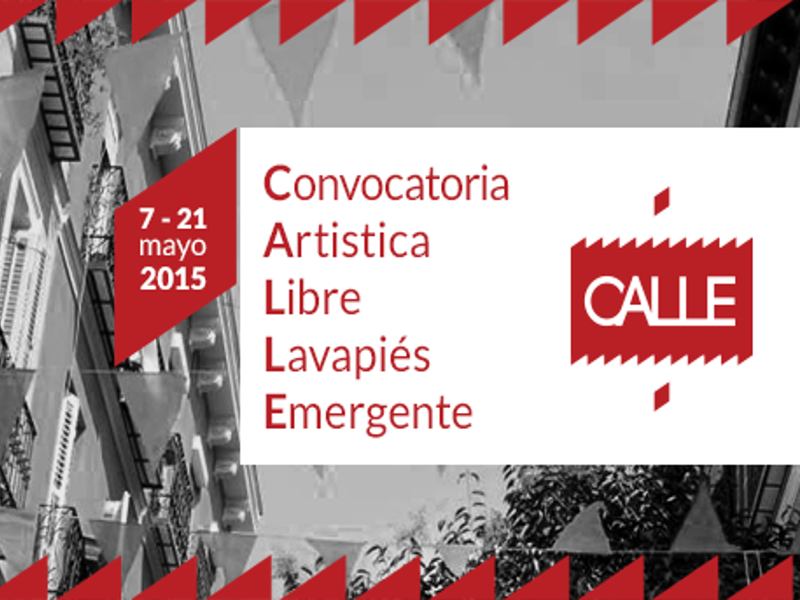 Segunda edición Convocatoria Artística Libre Lavapiés Emergente CALLE | Del 7 al 21 de mayo de 2015 | Lavapiés - Madrid