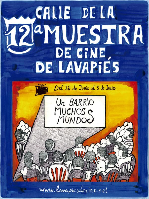 12ª Muestra de Cine de Lavapiés   Un barrio muchos mundos   Del 26 de junio al 5 de julio de 2015   Lavapiés – Madrid   Cartel Rosana Moral