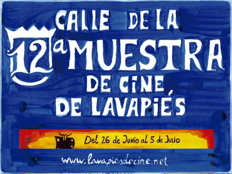 Calle de la 12ª Muestra de Cine de Lavapiés   Del 26 de junio al 5 de julio de 2015   Lavapiés – Madrid