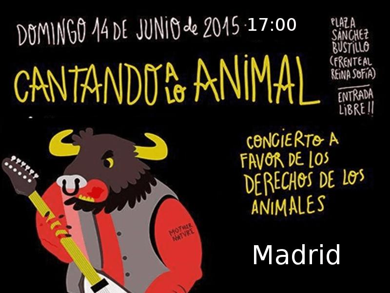 'Cantando a lo animal' | Concierto solidario a favor de los derechos de los animales | Madrid | 14-06-2015 | 17:00 horas | Recorte